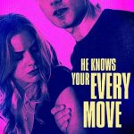 He Knows Your Every Move (2018) Dvdrip Latino [Drama]