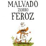 El malvado zorro feroz (2017) Dvdrip Latino [Animación]