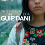 El ombligo de Guie'dani (2018) Dvdrip Latino [Drama]