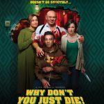 Por qué no mueres! (2018) Dvdrip Latino [Comedia]