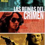 Las reinas del crimen (2019) Dvdrip Latino [Acción]