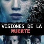 visiones de la muerte (2016) Dvdrip Latino [Terror]