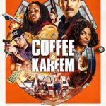 Coffee y Kareem (2020) Dvdrip Latino [Comedia]