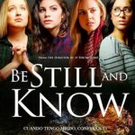 Be Still And Know (2019) Dvdrip Latino [Drama]