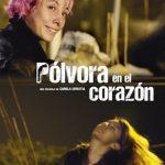 Pólvora en el corazón (2019) Dvdrip Latino [Drama]