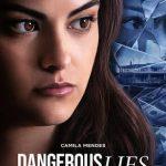 Mentiras peligrosas (2020) Dvdrip Latino [Thriller]